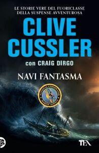 Libro Navi fantasma Clive Cussler , Craig Dirgo
