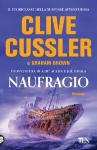 Naufragio - Clive Cussler,Graham Brown - copertina