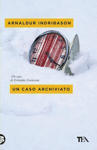 Un caso archiviato - Arnaldur Indriðason - copertina
