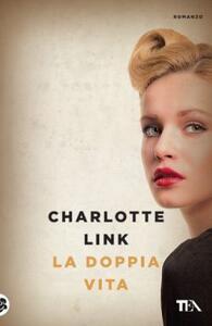 La doppia vita - Charlotte Link - copertina