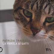 Libro La parola ai gatti Patrizia Traverso