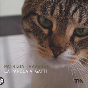 La parola ai gatti - Patrizia Traverso - copertina