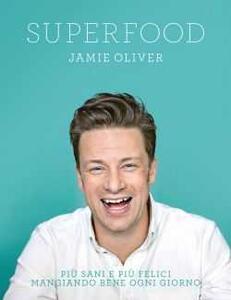 Superfood - Jamie Oliver - copertina
