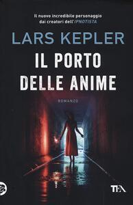 Il porto delle anime - Lars Kepler - copertina