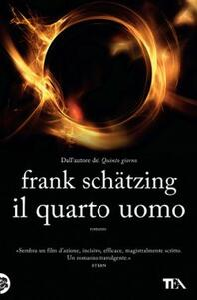 Il quarto uomo - Frank Schätzing - copertina