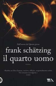 Libro Il quarto uomo Frank Schätzing
