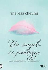Un angelo ci protegge - Theresa Cheung - copertina