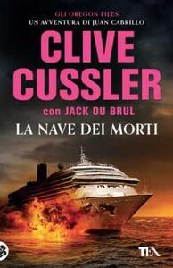 La nave dei morti - Clive Cussler,Jack Du Brul - copertina