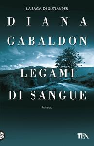 Legami di sangue. Outlander - Diana Gabaldon - copertina