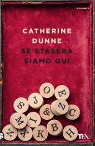Se stasera siamo qui - Catherine Dunne - copertina