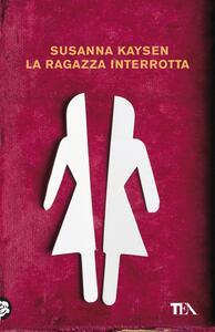 La ragazza interrotta - Susanna Kaysen - copertina