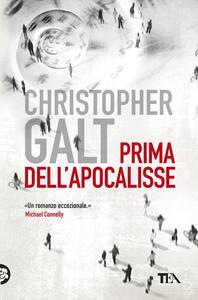 Prima dell'apocalisse - Christopher Galt - copertina