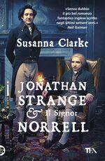 Libro Jonathan Strange & il Signor Norrell Susanna Clarke