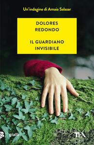 Il guardiano invisibile - Dolores Redondo - copertina