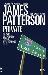 Private - James Patterson,Maxine Paetro - copertina