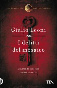 I delitti del mosaico - Giulio Leoni - copertina