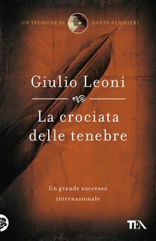 La crociata delle tenebre - Giulio Leoni - copertina