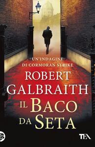 Il baco da seta - Robert Galbraith - copertina