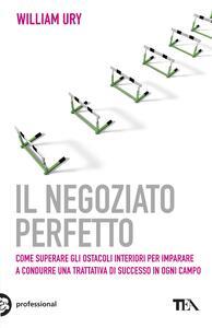 Il negoziato perfetto - William Ury - copertina