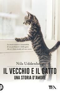 Il vecchio e il gatto. Una storia d'amore - Nils Uddenberg - copertina