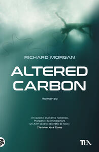 Altered carbon - Richard Morgan - copertina