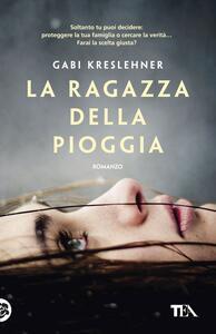 La ragazza della pioggia - Gabi Kreslehner - copertina