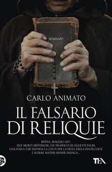 Il falsario di reliquie - Carlo Animato - ebook