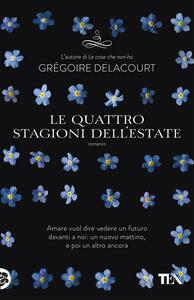 Le quattro stagioni dell'estate - Grégoire Delacourt - copertina