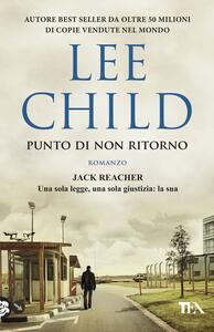 Punto di non ritorno - Lee Child - copertina