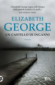 Un castello di inganni - Elizabeth George - copertina