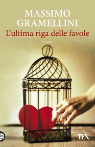 L' ultima riga delle favole - Massimo Gramellini - copertina