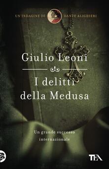I delitti della medusa - Giulio Leoni - ebook