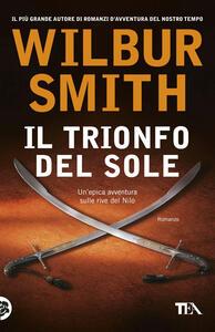 Il trionfo del sole - Wilbur Smith - copertina