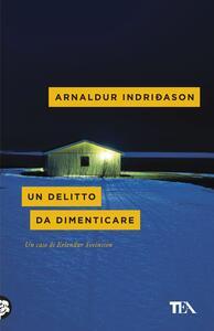 Un delitto da dimenticare - Arnaldur Indriðason - copertina