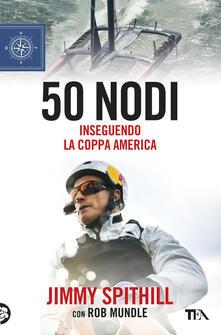 Premioquesti.it 50 nodi. Inseguendo la Coppa America Image