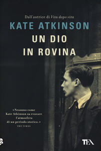 Un dio in rovina - Kate Atkinson - copertina