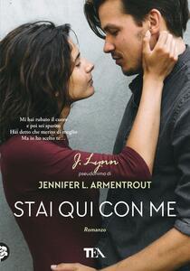 Stai qui con me - Armentrout Jennifer L. (J. Lynn) - copertina