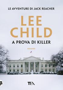 A prova di killer - Lee Child - copertina