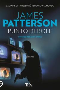 Punto debole - James Patterson - copertina
