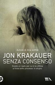 Senza consenso - Jon Krakauer - copertina