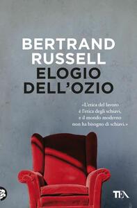 Elogio dell'ozio - Bertrand Russell - copertina