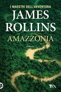Amazzonia - James Rollins - copertina