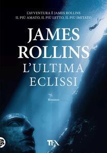 L' ultima eclissi - James Rollins - copertina