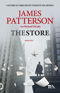 The Store - James Patterson,Richard DiLallo - copertina