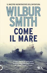 Come il mare - Wilbur Smith - copertina