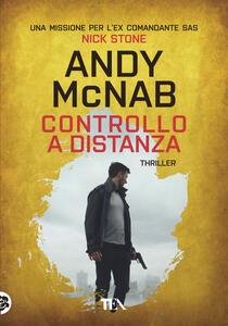 Controllo a distanza - Andy McNab - copertina