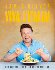 Libro Viva l'Italia! Una celebrazione della cucina italiana Jamie Oliver