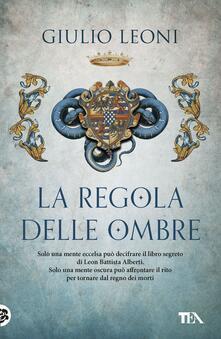 La regola delle ombre - Giulio Leoni - ebook