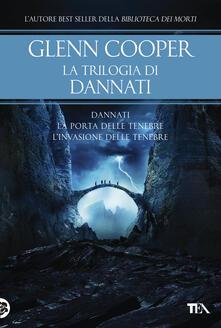 Squillogame.it La trilogia di Dannati: Dannati-La porta delle tenebre-L' invasione delle tenebre Image
