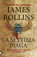 Libro La settima piaga James Rollins